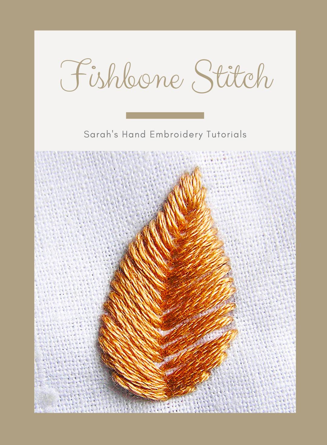 How to do Fishbone Stitch   Sarah's Hand Embroidery Tutorials