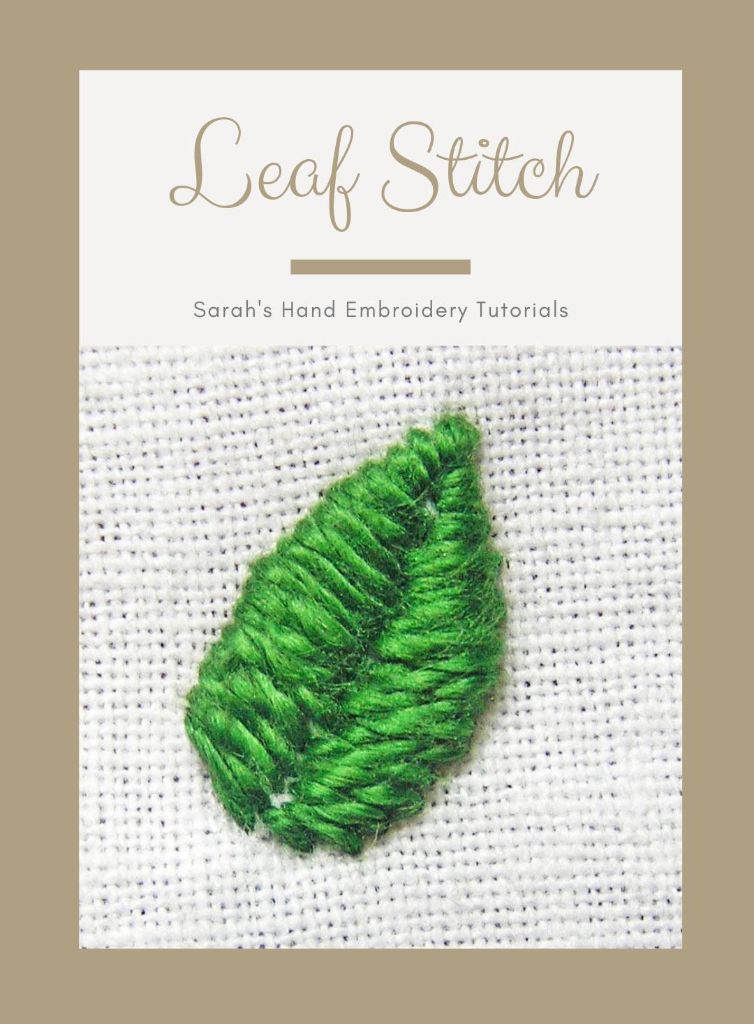 Leaf Stitch   Sarah's Hand Embroidery Tutorials