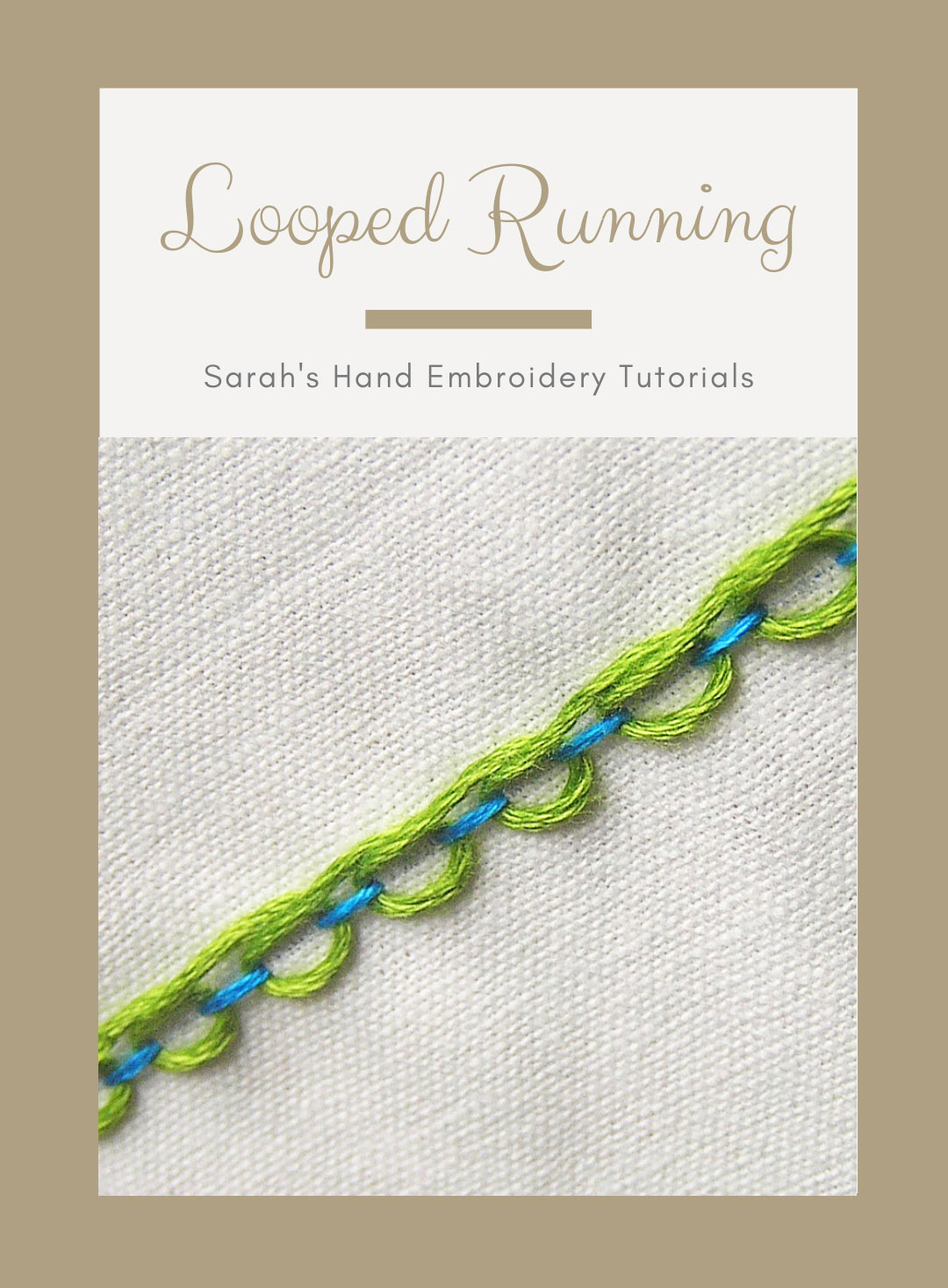 Looped Running Stitch Sarah S Hand Embroidery Tutorials