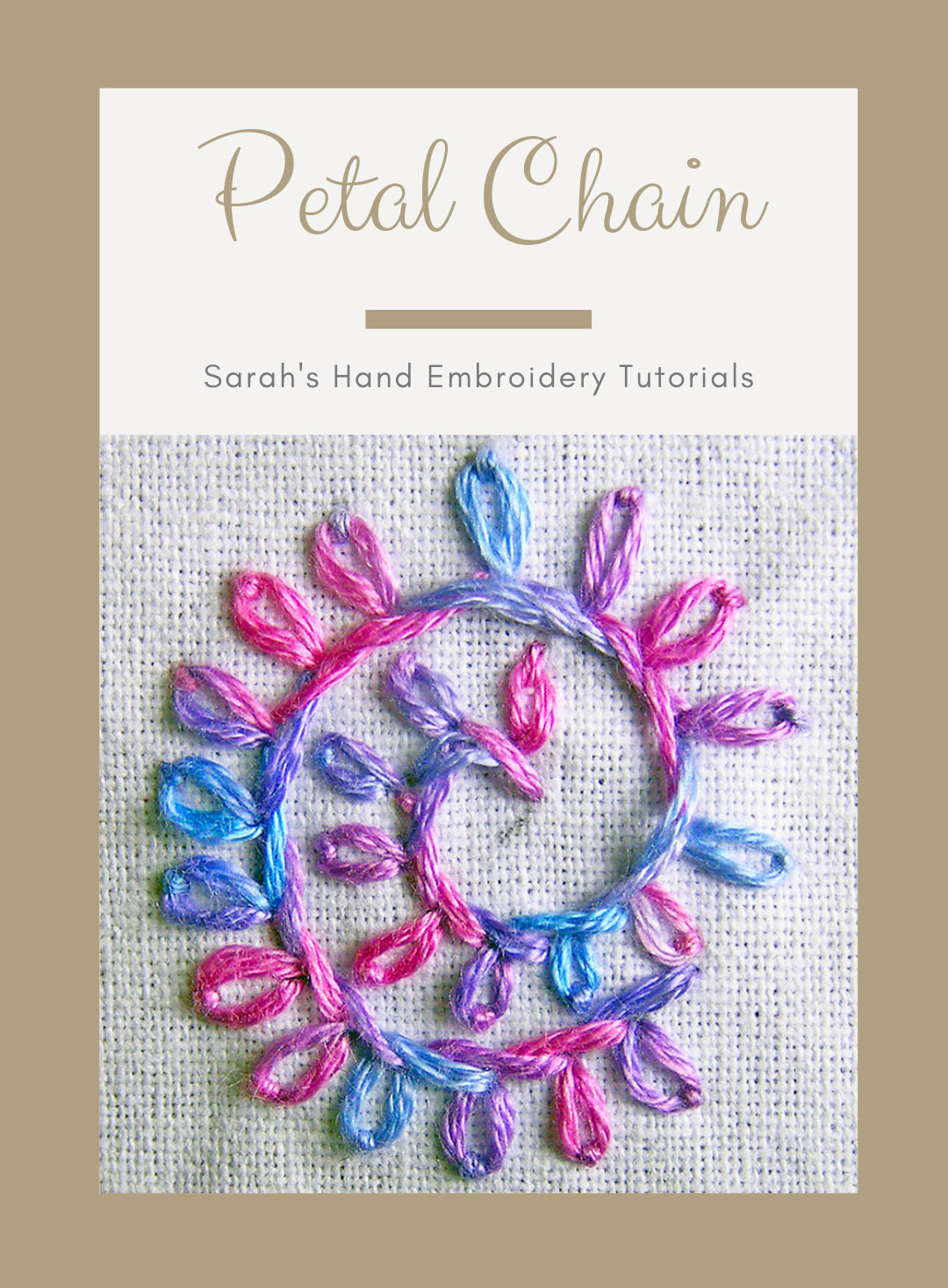 How To Do Petal Chain Stitch Sarah S Hand Embroidery Tutorials