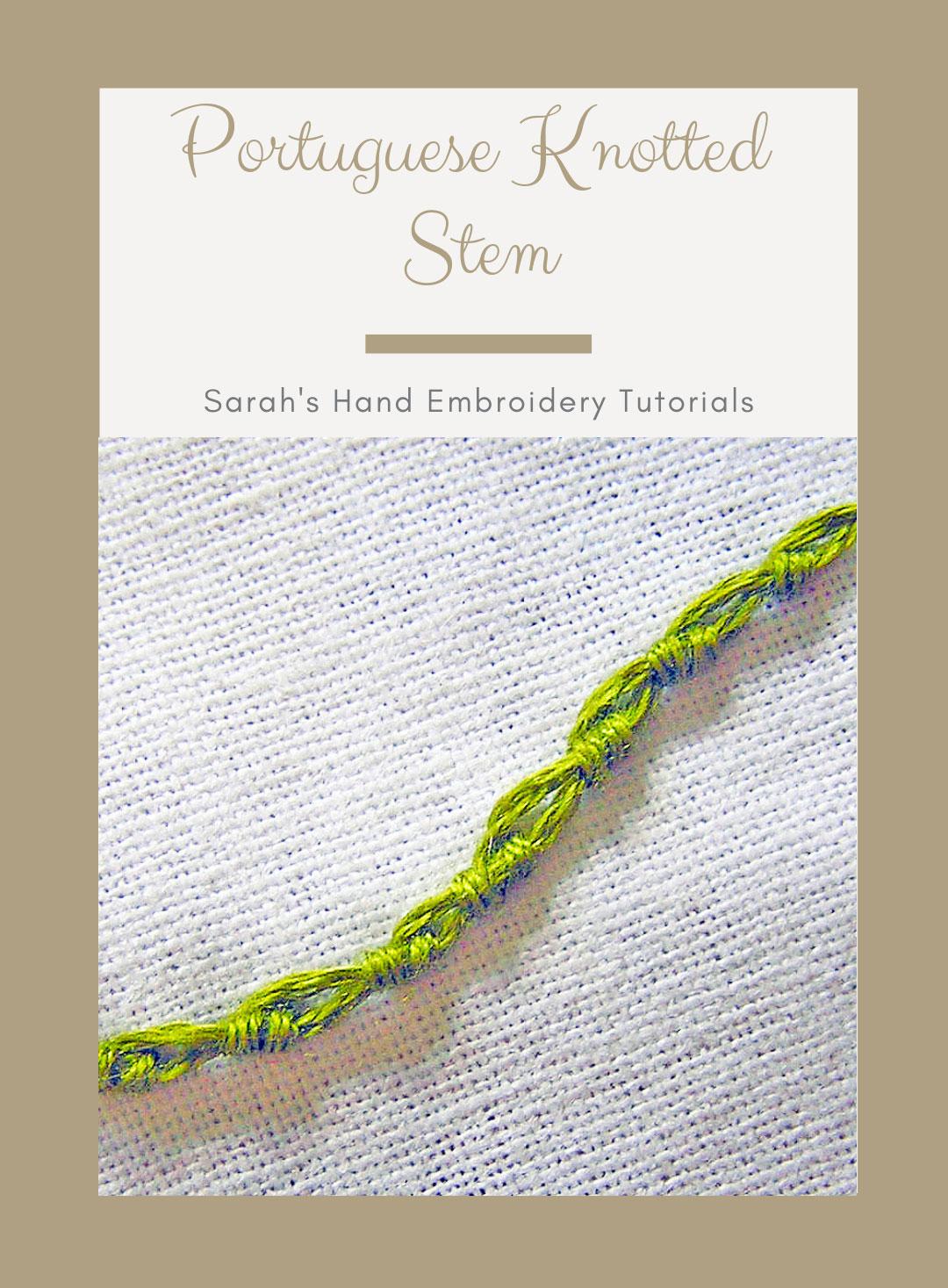 How To Do Portuguese Stem Stitch Sarah S Hand Embroidery Tutorials