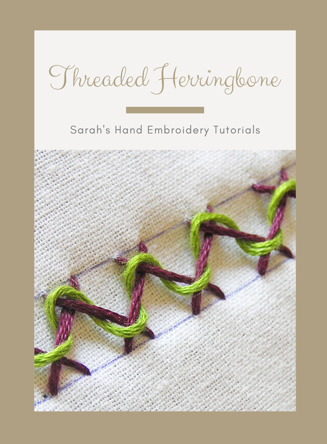 Threaded Herringbone Stitch – Sarah's Hand Embroidery Tutorials