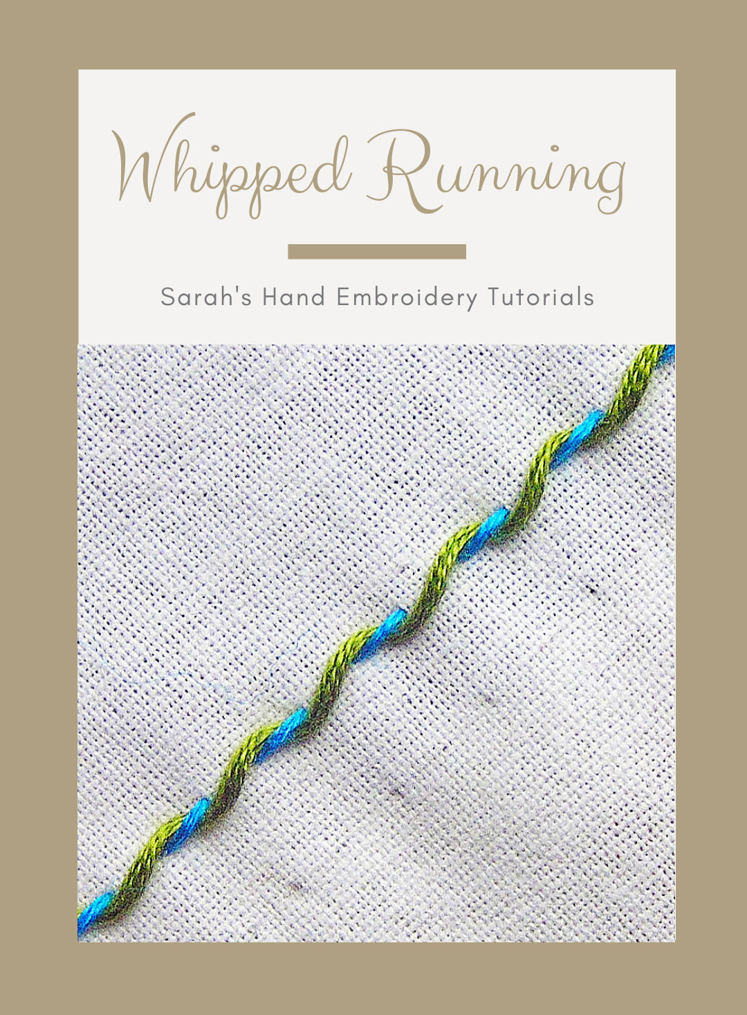How To Do Whipped Running Stitch Sarah S Hand Embroidery
